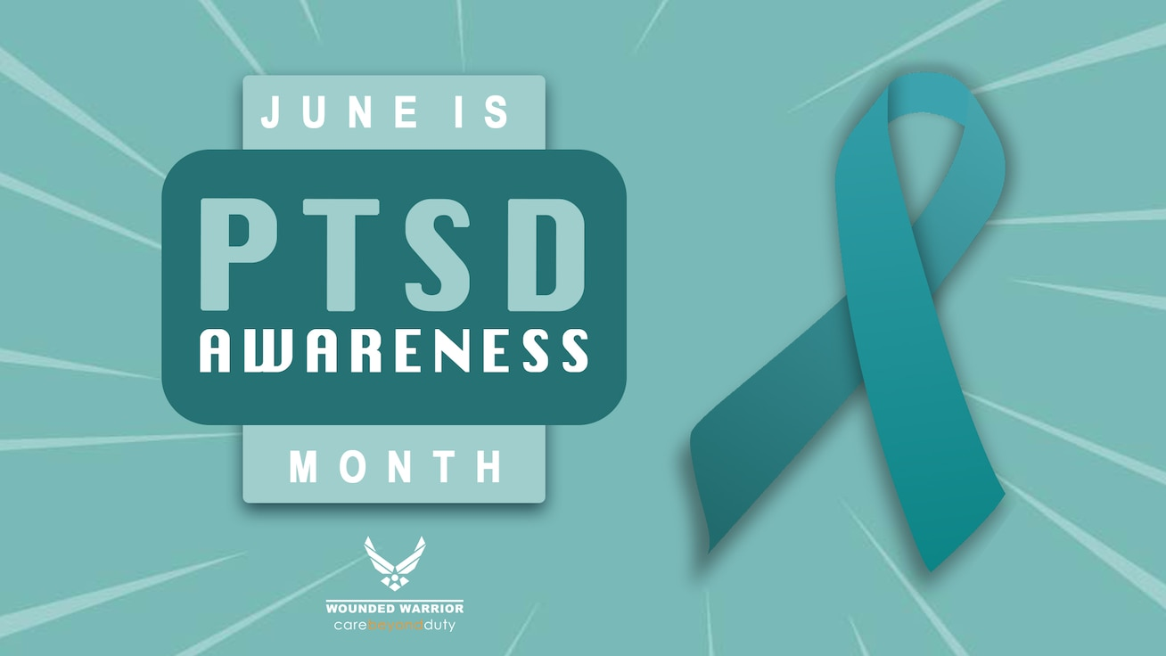Graphics: June is National Post-Traumatic Stress Disorder Awareness Month.