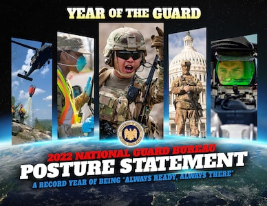 The 2022 National Guard Bureau posture statement was released June 9, 2021, and outlines National Guard operations and the unprecedented 'Year of the Guard.'