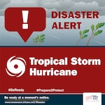 Be Ready at a Moment's Notice. For more information visit, www.newsroom.tricare.mil/Disaster