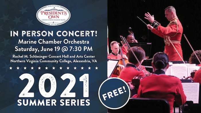 Marine Chamber Orchestra Concert - June 19, 8 pm, Schlesinger Concert Hall, Alexandria, VA