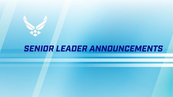 Senior leader announcements.
