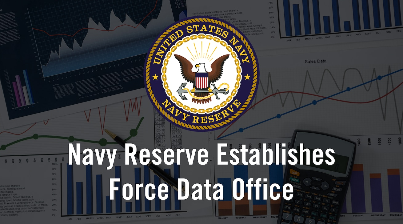 Navy Reserve Establishes Force Data Office (U.S. Navy graphic by Commander, Navy Reserve Force Public Affairs)