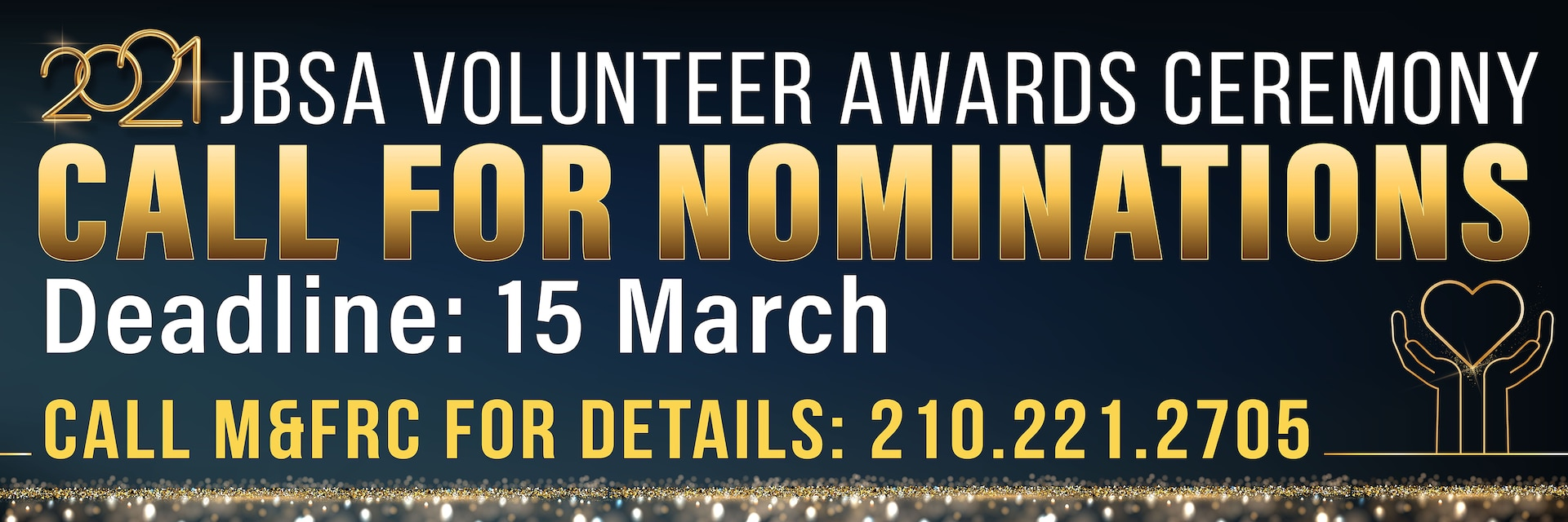 Joint Base San Antonio Military & Family Readiness Centers are accepting nominations for the annual JBSA Volunteer of the Year Awards until March 15.