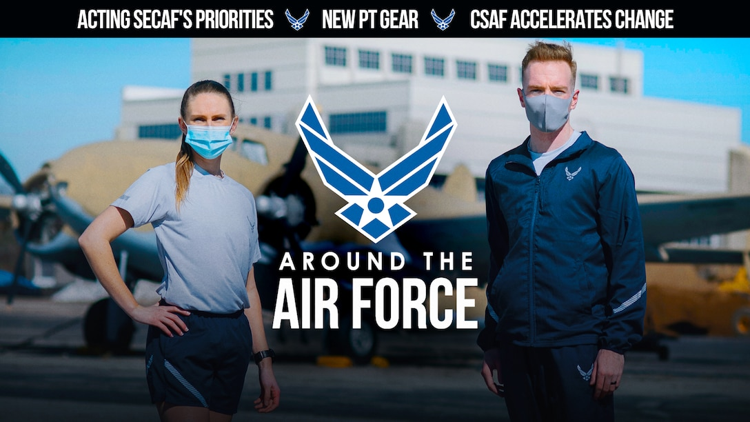Today's look Around the Air Force highlights Acting Secretary of the Air Force John Roth's priorities, the strategic approach of Air Force Chief of Staff Gen. Charles Q. Brown, Jr. and changes to the PT uniform as well as shorts for maintainers. (U.S. Air Force graphic by Travis Burcham)