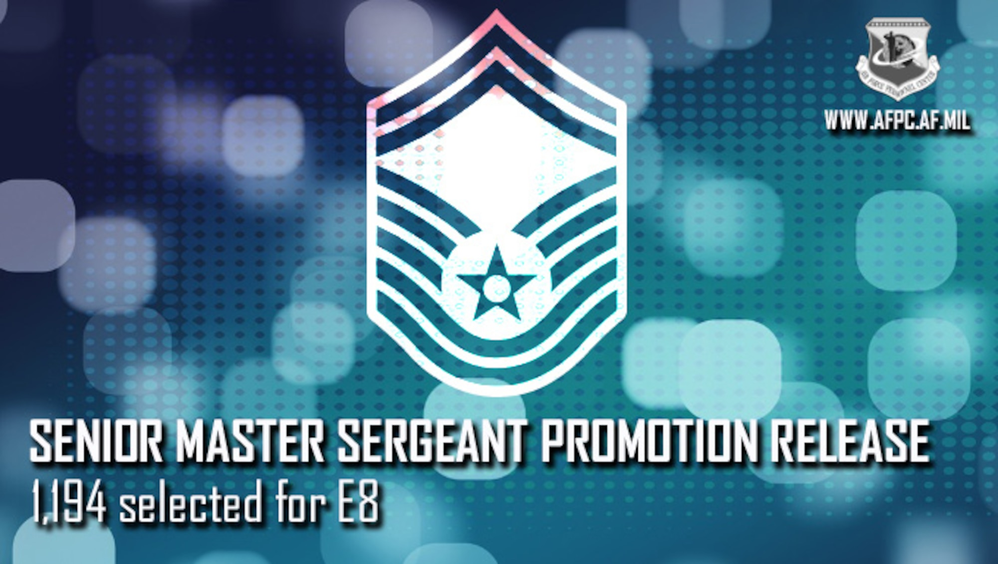 Blue Graphic with senior master sergeant stripes announcing the promotion release