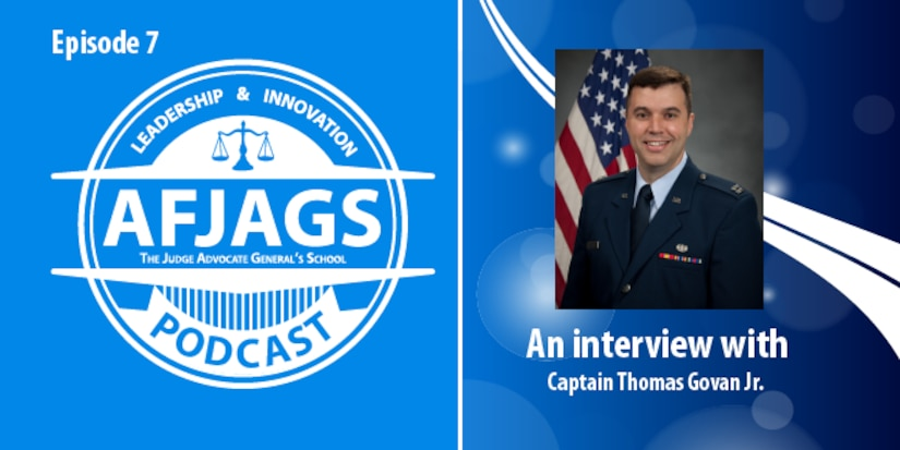 AFJAGS Podcast Episode 7, an interview with Captain Thomas Govan
