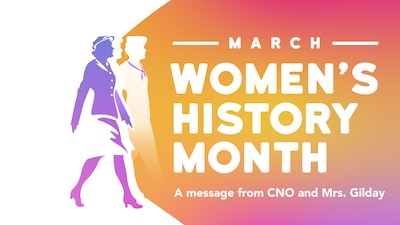 Chief of Naval Operations Adm. Mike Gilday and Mrs. Linda Gilday celebrate Women's History Month.