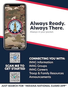 A flyer promotes the Indiana National Guard's new smartphone application. The app connects Indiana National Guardsmen, their families and anyone else interested in the organization to services and information, ranging from job vacancies and education benefits to unit updates.