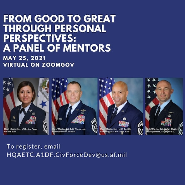 Graphic with panel members images: Chief Master Sgt. of the Air Force JoAnne Bass, Chief Master Sgt. Erik C. Thompson, command chief of AETC, Chief Master Sgt. Keith Castille and Chief Master Sgt. Stefan Blazier from Headquarters, Air Force A1D.