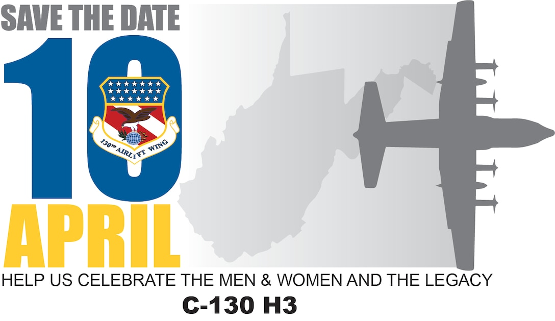 Save the date graphic for April 10, 2021 celebration of the C-130 H3 aircraft and the Men & Women who operated them.