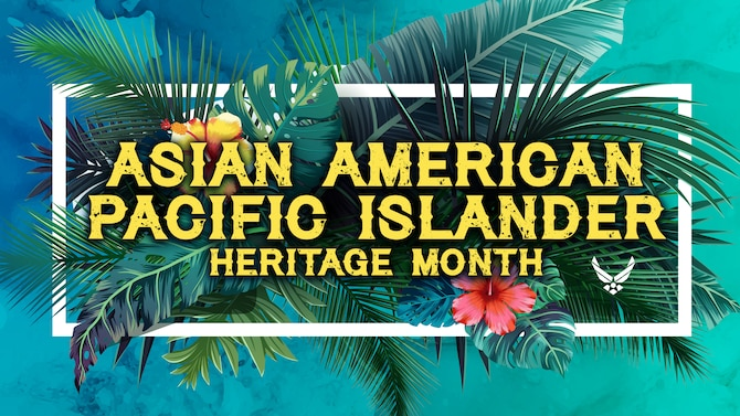 Graphic depicting tropical plants/flowers and Asian American Pacific Islander Heritage Month.
