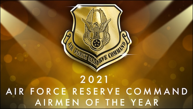 Congratulations to the 2021 Air Force Rerserve Command Outstanding Airmen of the Year. They were recognized during a virtual event on May 5. (U.S. Air Force Graphic by Donaldo Clarke)
