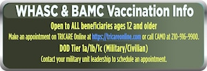 The 59th Medical Wing has opened vaccine availability to all beneficiaries over the age of 12.  To schedule an appointment for your vaccine, call CAMO at 210-916-9900 opt. 8 or through TRICARE online.