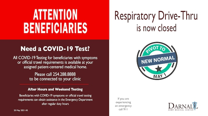 Respiratory Drive-Thru Closes 21 May.  Testing can be obtained through primary care clinics.