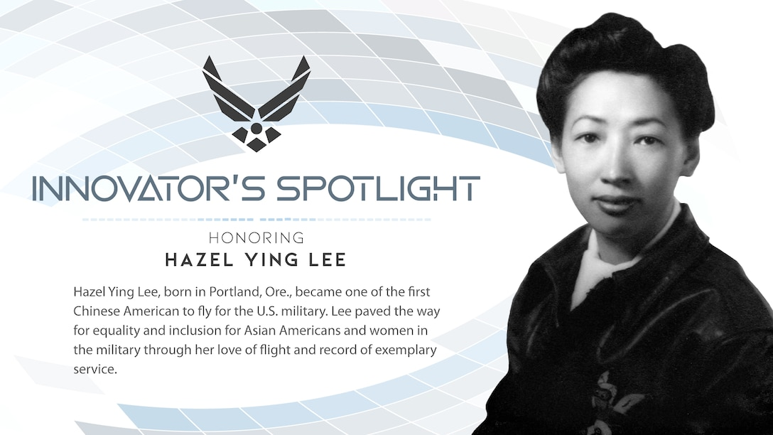 Hazel Ying Lee became the first Chinese American woman to earn a pilot's license and fly for the U.S. military under the Army Air Corps. Lee's bravery and service record paved the way to secure military status for women pilots and echoed a legacy of equality and inclusion. (U.S. Air Force graphic by Alfredo Tirado)
