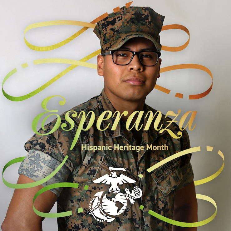 U.S. Marine Corps Cpl. Jose Marquez poses for a photo illustration. Esperanza is the Spanish word for hope. This HispanicHeritageMonth we celebrate Hispanic Heritage and reflect on how great our tomorrow can be if we hold onto our resilience and hope. Let's reflect on all of the contributions Hispanics have made in the past, and will continue to make in the future. We are stronger together. (U.S. Marine Corps graphic by Lance Cpl. Isaac W. Munce)