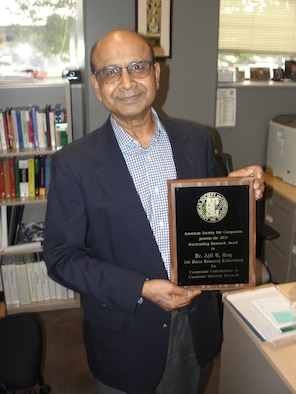 The American Society for Composites recently acknowledged Dr. Ajit Roy, of the Air Force Research Laboratory's Materials and Manufacturing Directorate, with its Outstanding Research Award for Exceptional Contributions to Composite Research. (U.S. Air Force photo/Patrick Foose)