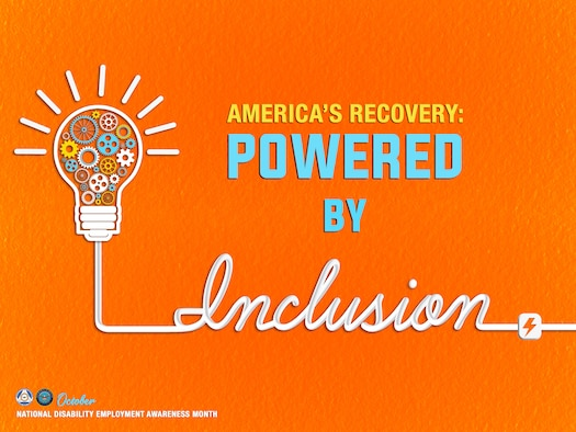 Poster depicting the words American's Recover Power by Inclusion on a bright orange background and a image of an lightbulb with images of gear wheels inside the bulb.