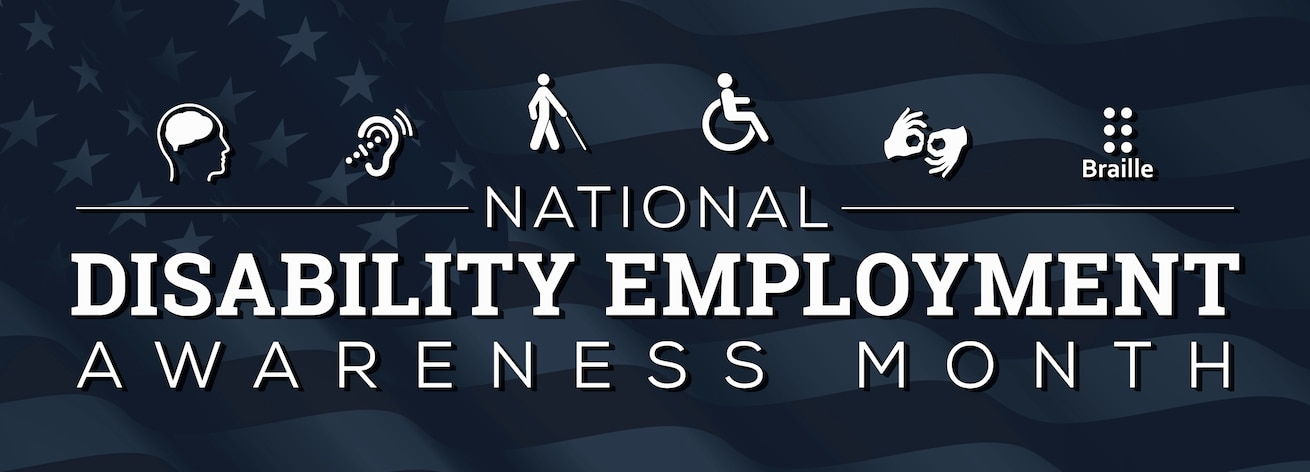 Image with text: National Disability Employment Awareness Month.