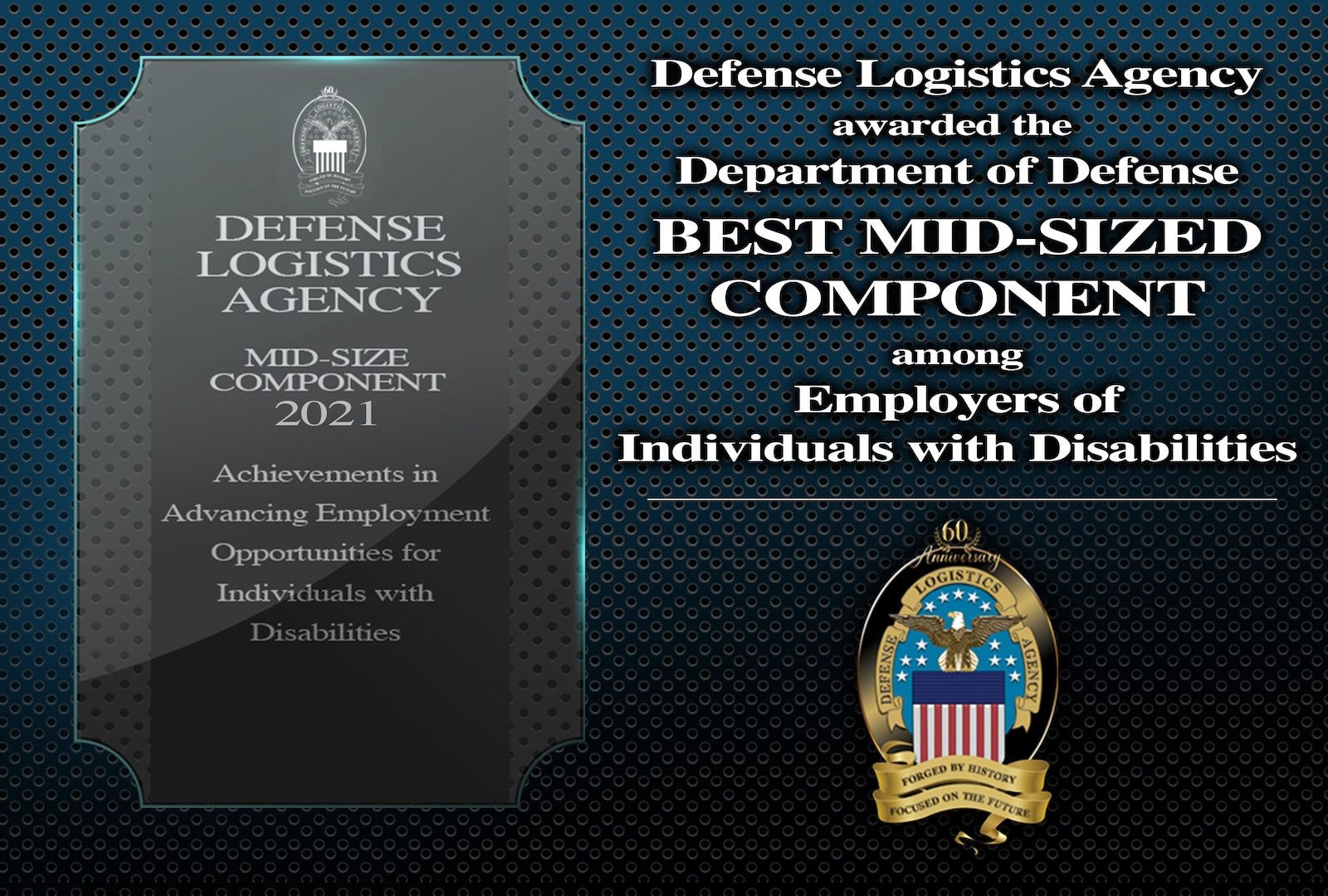 Graphic with verbiage: Defense Logistics Agency awarded the Best Mid-Sized Component among employers of individuals with disabilities.