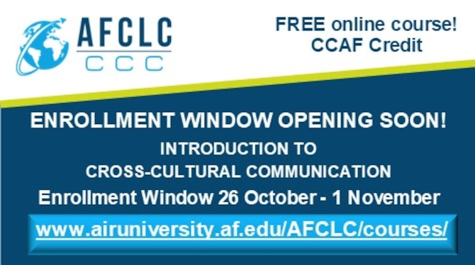 Enrollment for Introduction to Cross-Cultural Communication opens 26 October - 1 November.