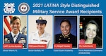 2021 LATINA Style Distinguished Military Service Award recipients