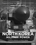 """I-C-B-M launching system with text in front of the image that reads, """"North Korea Military Power"""""""