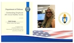 Julie George earned a DoD Outstanding Employee Award and was selected as DCAA's 2021 Outstanding Employee with a Disability.
