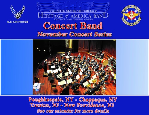 """The tour poster for the Concert Band's 2021 November tour.  At the top is the US Air Force logo in blue and silver as well as the red, gold, and blue Heritage of America Band seal which has the additional text """"Inspiring Excellence.""""  In the center the HOAB logo reads """"The United States Air Force Heritage of America Band, Joint Base Langley-Eustis, Virginia.  The background is three striped beams of dark and light blue, interspersed with two white beams.  The center of the poster is a picture of the concert band performing on a wooden floored stage in mess dress.  The other text on the poster is red and outlined in white, and it reads: """"Concert Band November Concert Series.  Poughkeepise, NY, Chappaqua, NY, Trenton, NJ, New Providence, NJ.  See our calendar for details."""""""