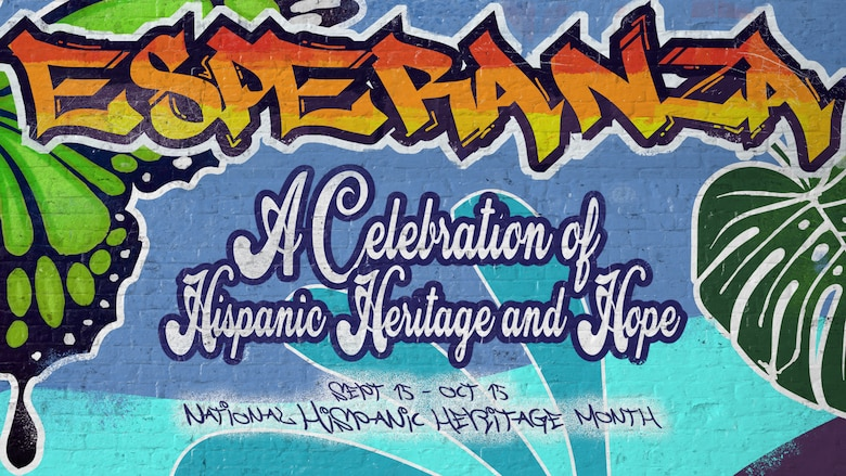 Graffiti Mural Art on a brick wall texture. Centered in the middle of the poster is the event theme. It reads: Esperanza: A Celebration of Hispanic Heritage and Hope.