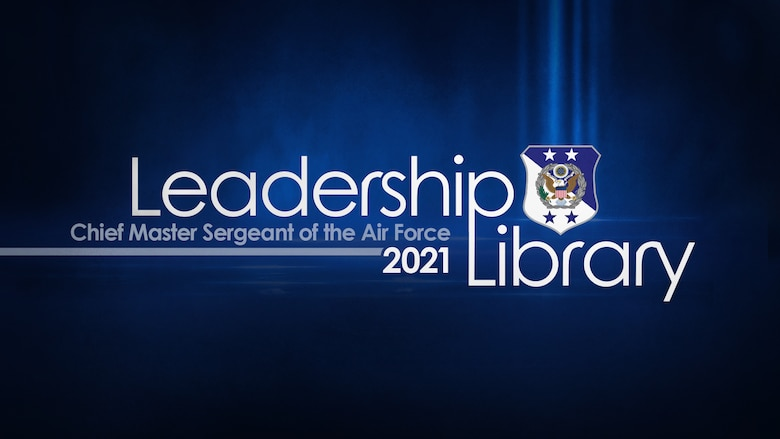 Chief Master Sergeant of the Air Force Leadership Library