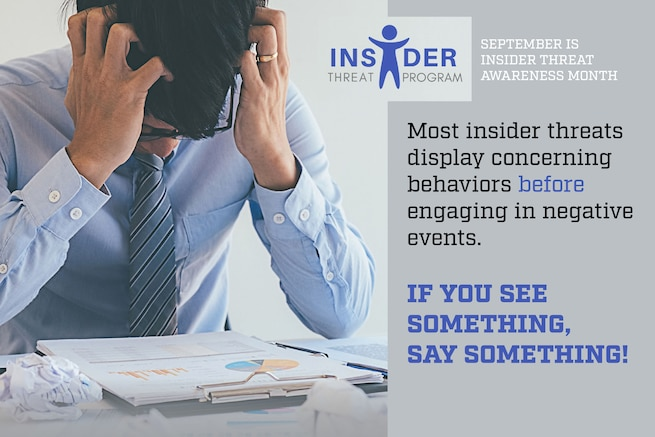 Graphic containing a man holding his head and text describing Insider Threat Awareness Month.