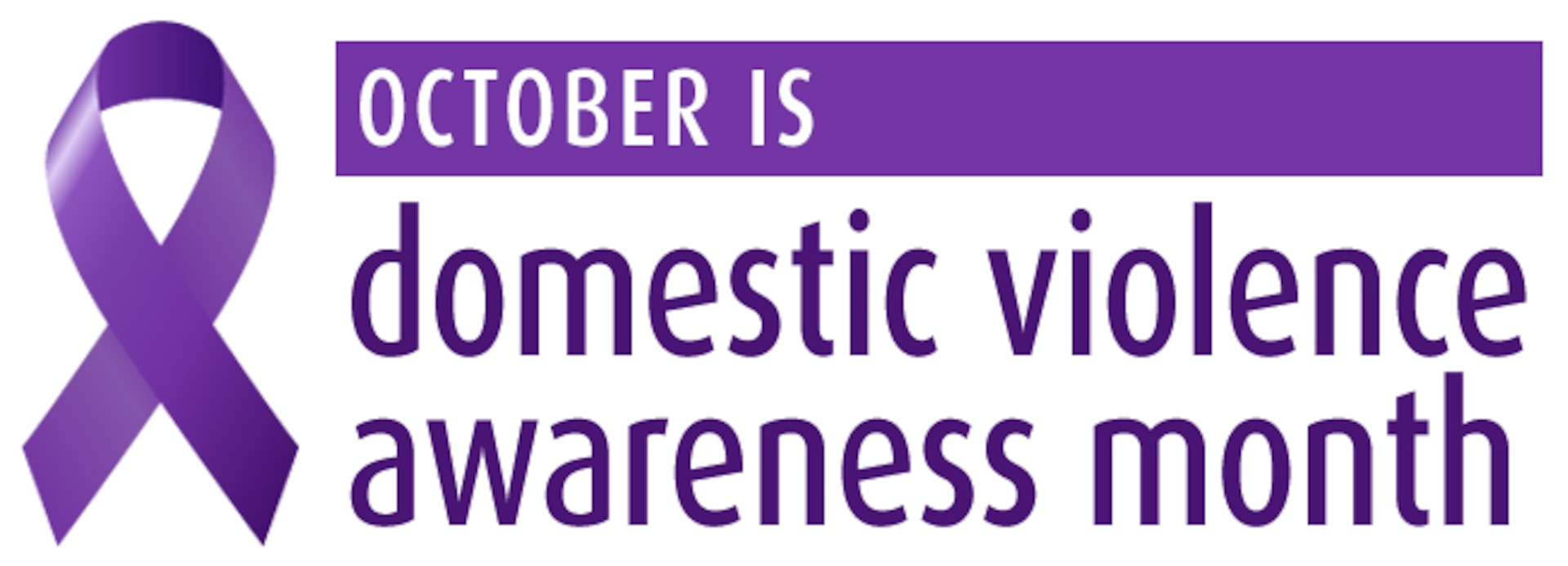 October is National Domestic Violence Awareness Month.