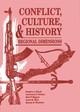 Conflict, Culture, and History