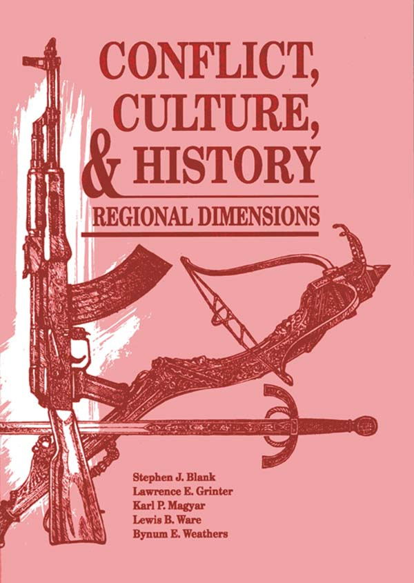 Conflict Culture And History Regional Dimensions