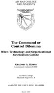 The Command or Control Dilemma