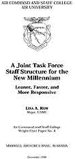 A Joint Task Force Staff Structure for the New Millennium