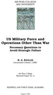 US Military Force and Operations Other Than War