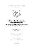 Microsoft, Al-Jazeera, and the Predator