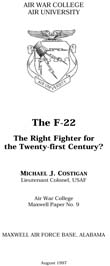 The F-22: The Right Fighter for the Twenty-first Century?