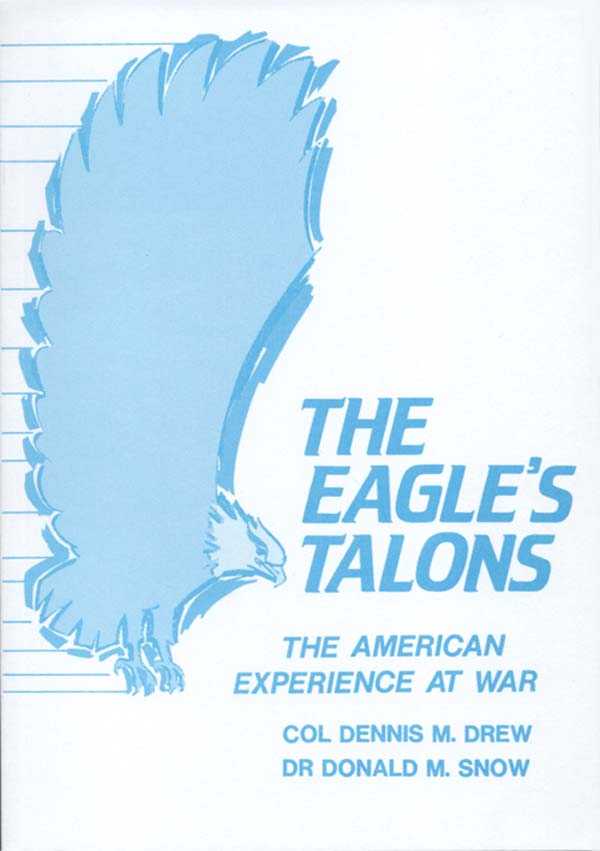The Eagles Talons The American Experience At War