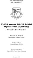 F-15A versus F/A-22 Initial Operational Capability