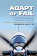 Adapt or Fail: The USAF's Role in Reconstituting the Iraqi Air Force, 2004–2007