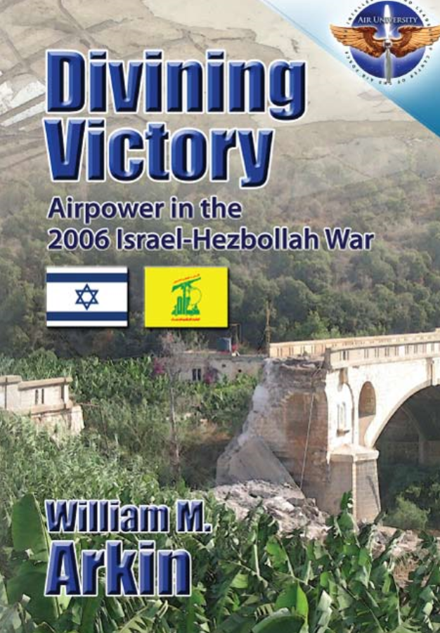 Divining Victory Airpower in the Israel-Hezbollah War