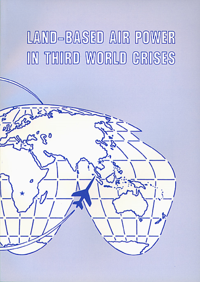 Land-Based Airpower in Third World Crises