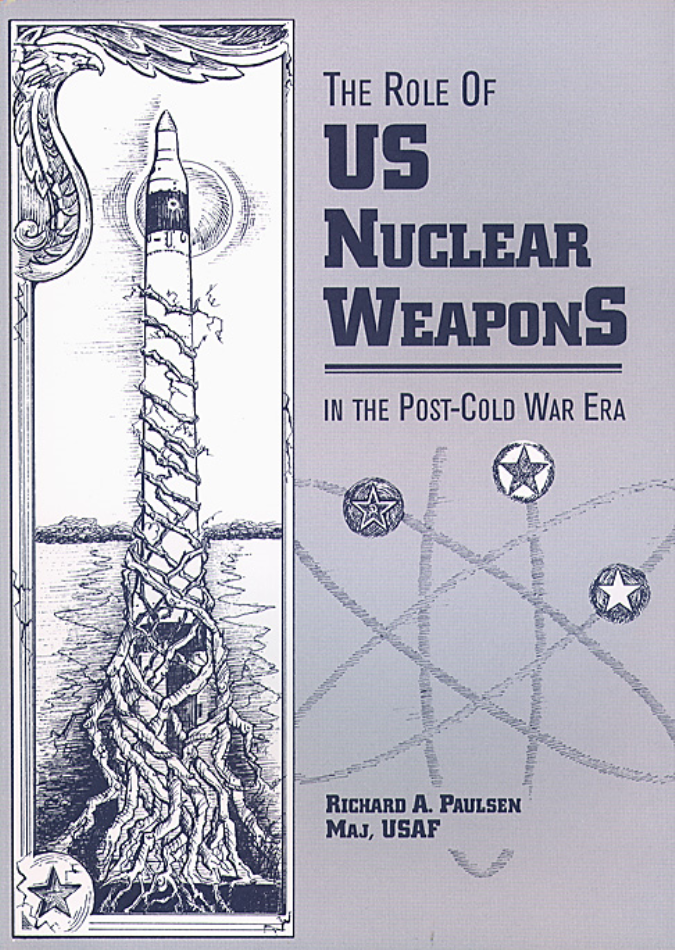 The Role of Nuclear Weapons in the Post-Cold War Era