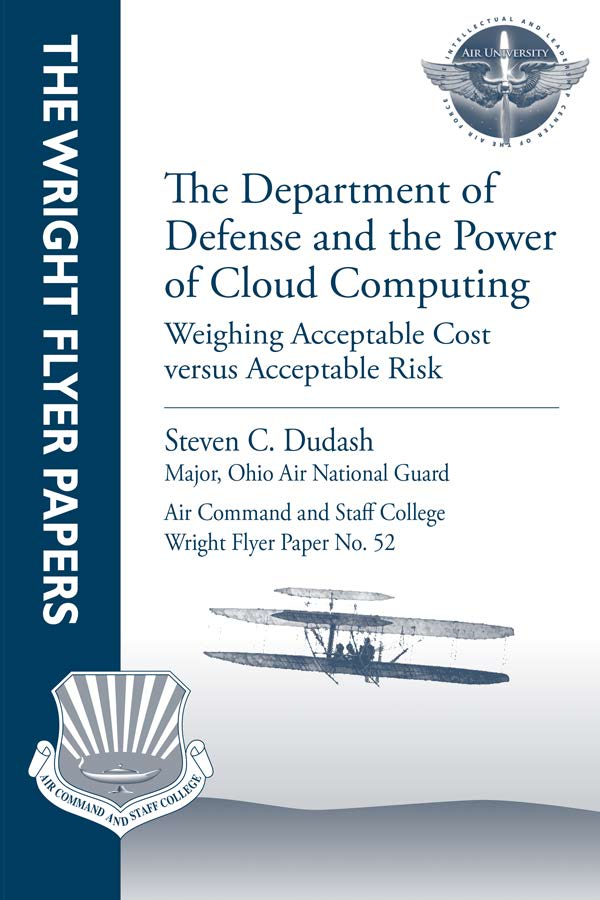 The Department of Defense and the Power of Cloud Computing