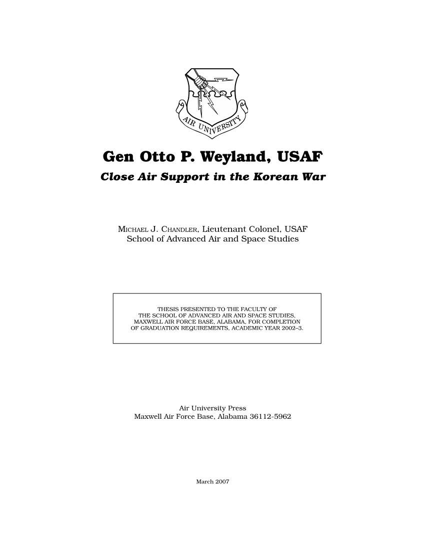Gen Otto P. Weyland, USAF
