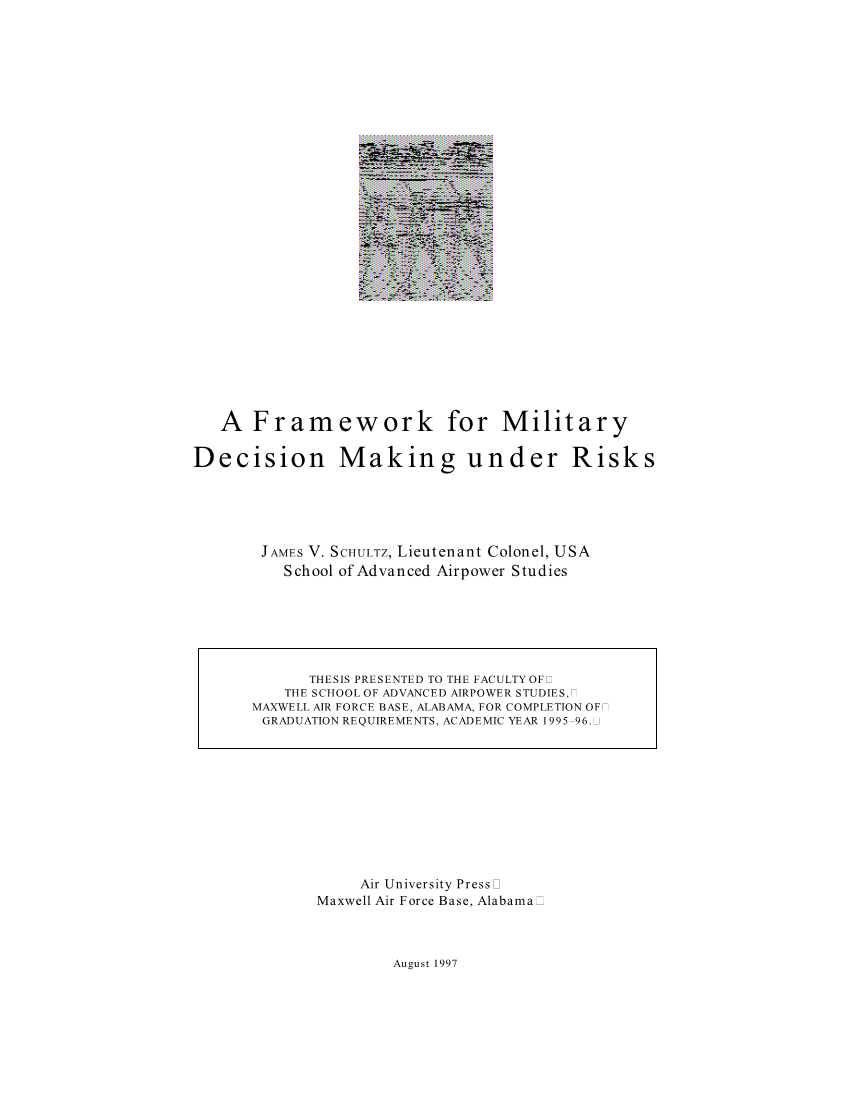 A Framework for Military Decision Making under Risks
