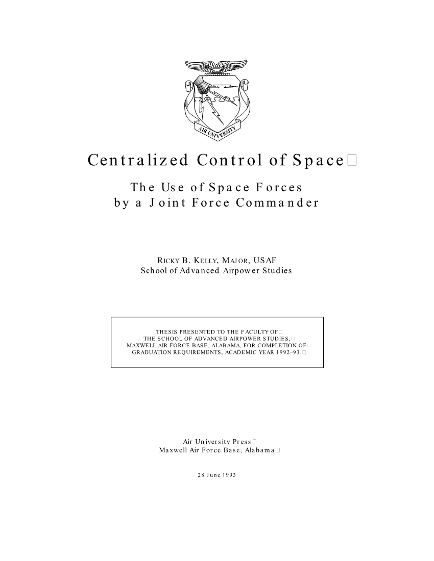 Centralized Control of Space